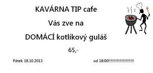 Tipcafe gulaš 18.10.2013