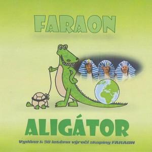 Přední strana obalu CD Aligátor skupiny FARAON