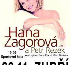 Hana Zagorová a Petr Rezek v Zubří